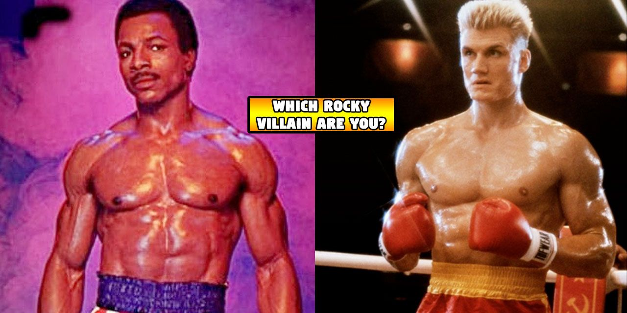 Which Rocky Villain Are You Thequiz