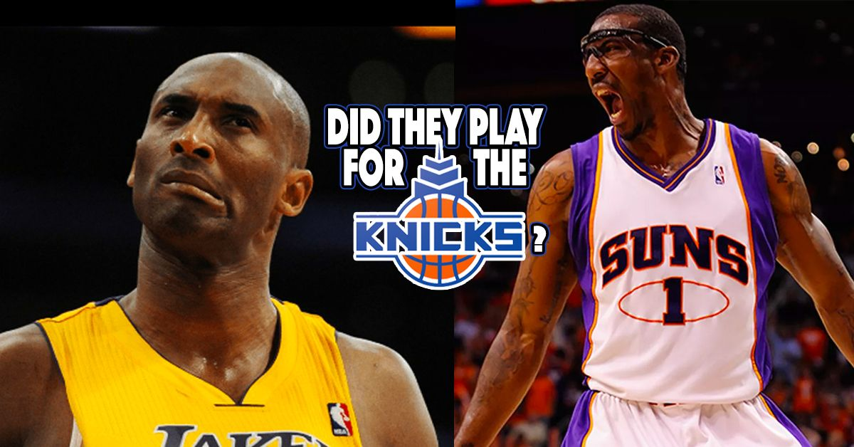 did this nba star play for the new york knicks  test your